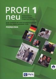 okładka Profi 1 neu Podręcznik + CD Szkoły ponadgimnazjalne, Książka | Roland Dittrich, Barbara Kujawa, Małgorzata Multańska