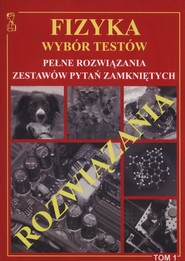 okładka Fizyka Wybór Testów rozwiązania Tom 1, Książka   Persona Tomasz