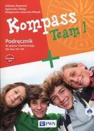 okładka Kompass Team 1 Podręcznik do języka niemieckiego dla klas 7-8 z płytą CD Szkoła podstawowa, Książka | Elżbieta Reymont, Agnieszka Sibiga, Małgorzata Jezierska-Wiejak