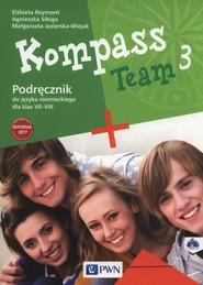 okładka Kompass Team 3 Podręcznik + 2CD Szkoła podstawowa, Książka | Elżbieta Reymont, Agnieszka Sibiga, Małgorzata Jezierska-Wiejak