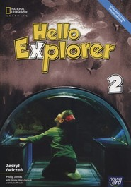 okładka Hello Explorer 2 Zeszyt ćwiczeń Szkoła podstawowa, Książka | Philip James, Dorota Sikora-Banasik, Marta Mrozik