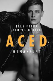 okładka ACED Wymarzony, Książka | Ella Frank, Brooke Blaine