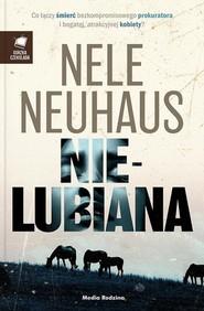 okładka Nielubiana, Książka | Nele Neuhaus
