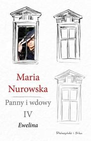 okładka Panny i wdowy Tom 4 Ewelina, Książka | Maria Nurowska