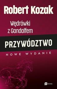 okładka Wędrówki z Gandalfem Przywództwo, Książka | Robert Kozak