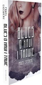 okładka Blues o krwi i trawie, Książka   Ciećwierz Paweł