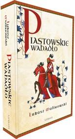 okładka Piastowskie wahadło, Książka | Łukasz Malinowski