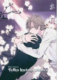 okładka Tylko kwiaty wiedzą 2, Książka | Rihito Takarai