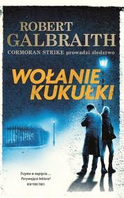 okładka Wołanie kukułki, Książka | Robert Galbraith