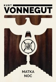 okładka Matka noc, Książka | Kurt Vonnegut