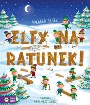 okładka Elfy na ratunek!, Książka | Supeł Barbara