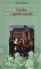 okładka Osoba i społeczność, Książka | Kiereś Henryk