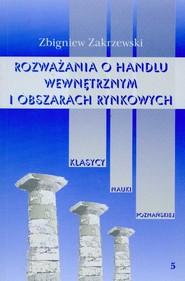 okładka Rozważania o handlu wewnętrznym i obszarach rynkowych, Książka | Zakrzewski Zbigniew