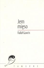 okładka Jem mięso, Książka   Gawin Rafał