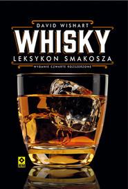 okładka Whisky Leksykon smakosza, Książka | Wishart Davis