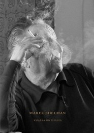okładka Marek Edelman. Książka do pisania, Książka | Paula Sawicka