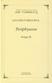 okładka Periphyseon Księga 3, Książka | Jan Szkot Eriugena
