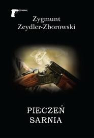 okładka Pieczeń sarnia, Książka | Zygmunt Zeydler-Zborowski