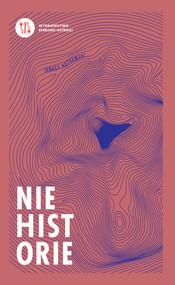 okładka Niehistorie, Książka | Kotkowski Ignacy