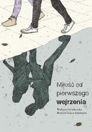 okładka Miłość od pierwszego wejrzenia, Książka | Wisława Szymborska