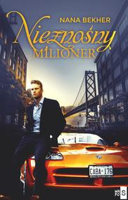 okładka Nieznośny milioner, Książka | Bekher Nana