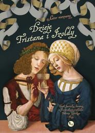 okładka Dzieje Tristana i Izoldy, Książka | Autor Nieznany
