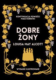 okładka Dobre żony, Książka | Louisa May Alcott