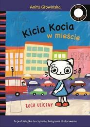okładka Kicia Kocia w mieście Ruch uliczny, Książka | Anita Głowińska