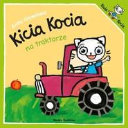 okładka Kicia Kocia na traktorze, Książka | Anita Głowińska