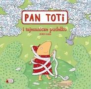 okładka Pan Toti i tajemnicze pudełko, Książka | Sorn-Gara Joanna