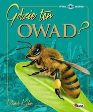 okładka Gdzie ten owad, Książka | Kilon Dawid