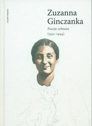 okładka Poezje zebrane 1931-1944, Książka | Ginczanka Zuzanna