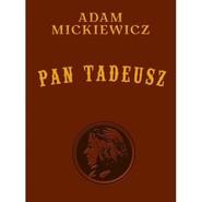 okładka Pan Tadeusz wydanie kolekcjonerskie, Książka | Adam Mickiewicz