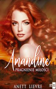 okładka Amandine Pragnienie miłości, Książka | Anett Lievre