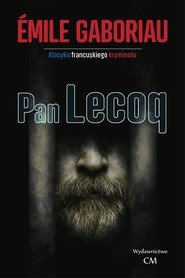 okładka Pan Lecoq, Książka | Émile Gaboriau