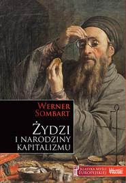 okładka Żydzi i narodziny kapitalizmu, Książka   Sombart Werner
