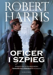okładka Oficer i szpieg, Książka | Robert Harris