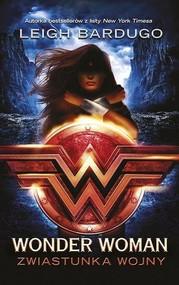 okładka Wonder Woman Zwiastunka wojny, Książka | Leigh Bardugo