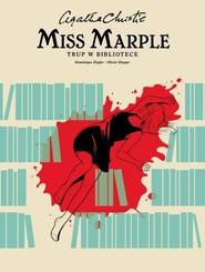 okładka Miss Marple Trup w bibliotece, Książka | Agata Christie