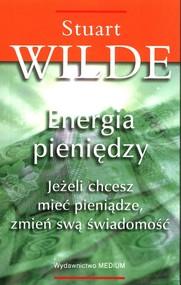 okładka Energia pieniędzy, Książka   Wilde Stuart