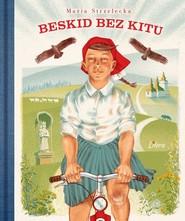 okładka Beskid bez kitu, Książka | Strzelecka Maria
