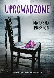 okładka Uprowadzone, Książka   Natasha Preston