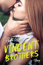 okładka Vincent Brothers, Książka | Abbi Glines