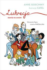 okładka Lukrecja stawia na swoim, Książka | Goscinny Anne