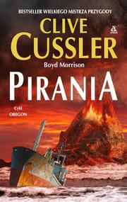 okładka Pirania, Książka   Cussler Clive, Boyd Morrison