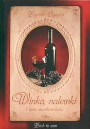 okładka Winka nalewki i inne smakowitości, Książka | Ogrodnik Zbigniew