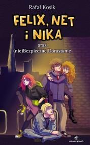 okładka Felix Net i Nika oraz (nie)Bezpieczne Dorastanie Tom 14, Książka | Rafał Kosik