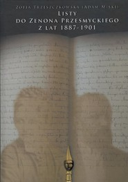 okładka Listy do Zenona Przesmyckiego z lat 1887-1901, Książka | Trzeszczkowska Zofia