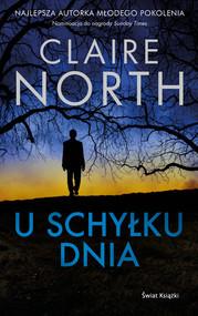 okładka U schyłku dnia, Książka | North Claire