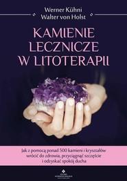 okładka Kamienie lecznicze w litoterapii, Książka | Werner Kuhni